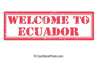 welcome to ecuador stamp