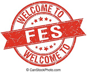 welcome to Fes red round ribbon stamp