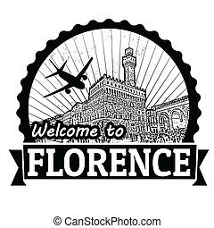 Welcome to Florence label or stamp