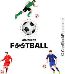 welcome to football. Vector illustration on white background. Te