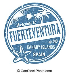 Welcome to Fuerteventura sign or stamp