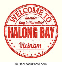 Welcome to Halong Bay sign or stamp