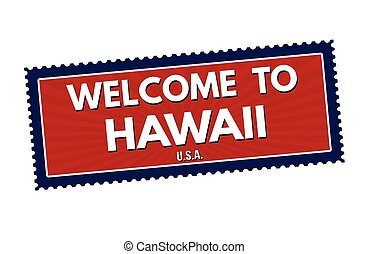 Welcome to Hawaii travel sticker or stamp