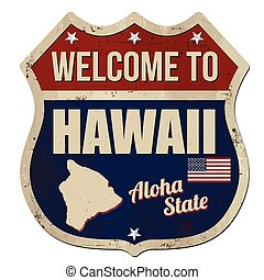 Welcome to Hawaii vintage rusty metal sign