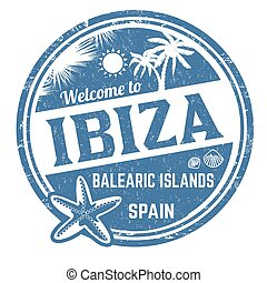 Welcome to Ibiza sign or stamp
