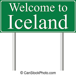 Welcome to Iceland, concept road sign