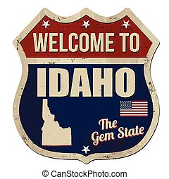 Welcome to Idaho vintage rusty metal sign