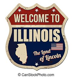 Welcome to Illinois vintage rusty metal sign