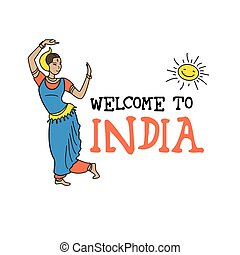 Indian woman dancer, welcome to India, vector illustration