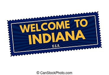 Welcome to Indiana travel sticker or stamp