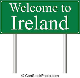 Welcome to Ireland, concept road sign isolated on white...