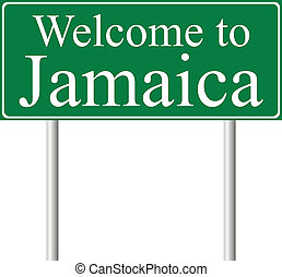 Welcome to Jamaica, concept road sign isolated on white...