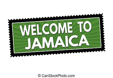 Welcome to Jamaica sticker or stamp
