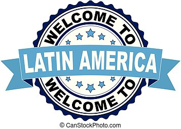 Welcome to Latin America blue black rubber stamp illustration vector