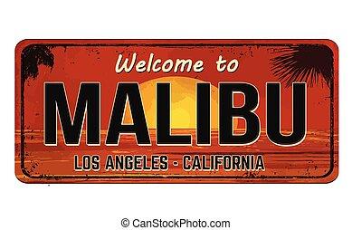 Welcome to Malibu vintage rusty metal sign