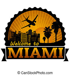 Miami travel label or stamp - Welcome to Miami travel label...