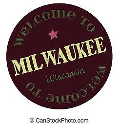 Welcome to Milwaukee Wisconsin