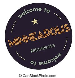 Welcome to Minneapolis Minnesota tourism badge or label...