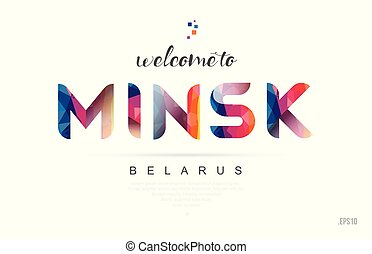 Welcome to minsk belarus card and letter design typography icon
