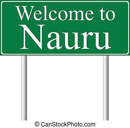 Welcome to Nauru, concept road sign