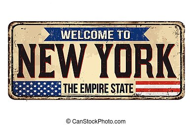 Welcome to New York vintage rusty metal sign