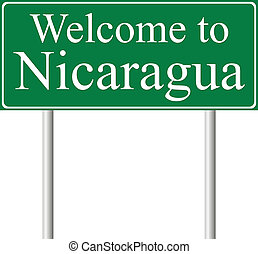 Welcome to Nicaragua, concept road sign isolated on white...
