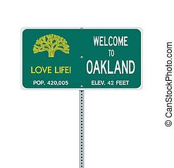 Welcome To Oakland road sign
