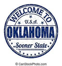 Welcome to Oklahoma stamp - Welcome to Oklahoma grunge...