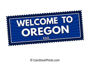 Welcome to Oregon travel sticker or stamp