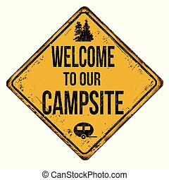 Welcome to our campsite vintage rusty metal sign