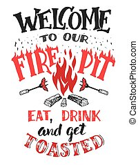Welcome to our fire pit poster