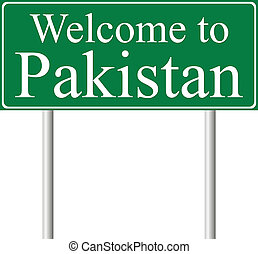 Welcome to Pakistan, concept road sign