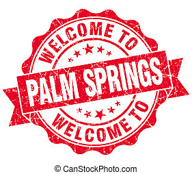 welcome to Palm Springs red vintage isolated seal