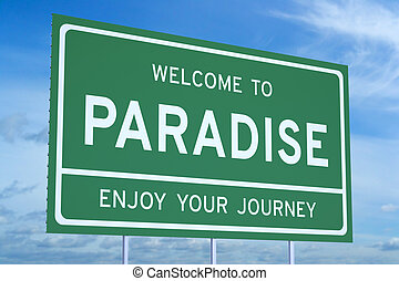 Welcome to Paradise concept