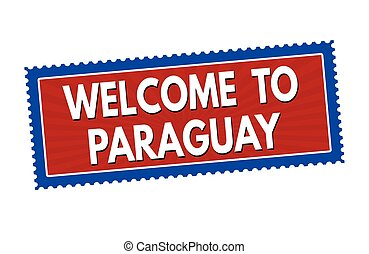 Welcome to Paraguay sticker or stamp