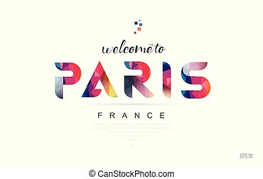 Welcome to paris france card and letter design typography icon