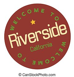 Welcome to Riverside California tourism badge or label...