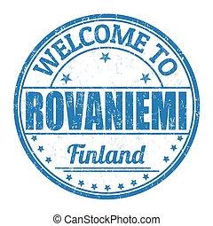 Welcome to Rovaniemi stamp - Welcome to Rovaniemi grunge...