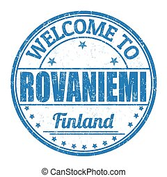 Welcome to Rovaniemi stamp - Welcome to Rovaniemi grunge...