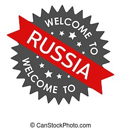Welcome to RUSSIA. Round label with red ribbon. Vector illustration