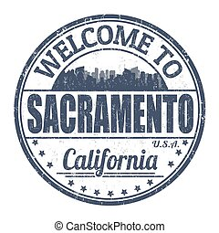 Welcome to Sacramento sign or stamp