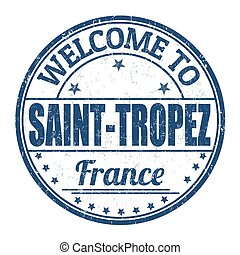Welcome to Saint Tropez stamp - Welcome to Saint Tropez...