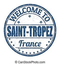 Welcome to Saint Tropez stamp - Welcome to Saint Tropez ...
