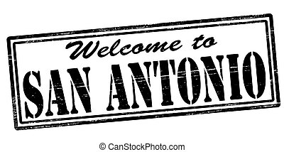 Welcome to San Antonio - Stamp with text welcome to San...