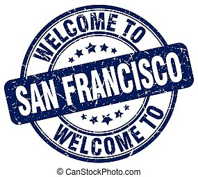 welcome to San Francisco blue round vintage stamp