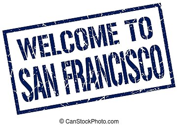 welcome to San Francisco stamp