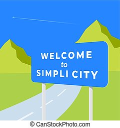 Welcome to Simplicity. Abstract Vector Road Sign Illustration. Flat Style Landscape with Route and Mountains Viev. Minimalistic Design Template