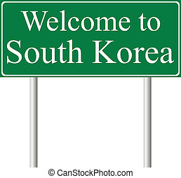 Welcome to South Korea, concept road sign