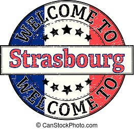 welcome to Strasbourg round stamp
