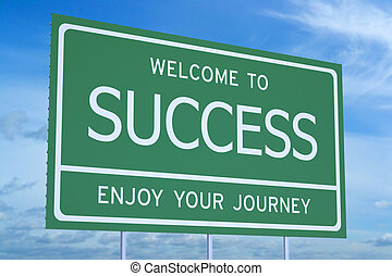 Welcome to Success concept
